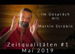 Zeitqualitäten #1: Mai 2019 – Der rote resonante Mond – Klärung und Reinigung – Martin Strübin