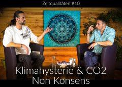 Zeitqualitäten #10 Klimahysterie und CO2 Non Konsens – blaupause.tv