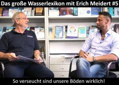 Das große Wasserlexikon mit Erich Meidert#5 – So verseucht sind unsere Böden wirklich – blaupause.tv