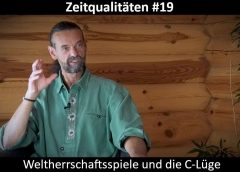 Zeitqualitäten #19 – Weltherrschaftsspiele und die C-Lüge – blaupause.tv