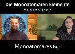 Die Monoatomaren Elemente – Monoatomares Bor – mit Martin Strübin – blaupause.tv