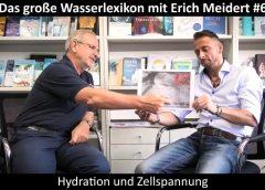 Das große Wasserlexikon mit Erich Meidert #6 – Hydration und Zellspannung – blaupause.tv