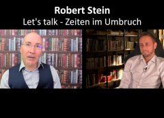 Let's talk – Robert Stein – Zeiten im Umbruch – Blaupause.tv