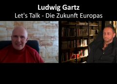 Die Zukunft Europas – Ludwig Gartz – Let's talk – blaupause.tv
