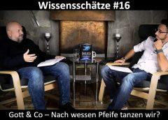 Wissensschätze #16 – Gott & Co – Nach wessen Pfeife tanzen wir? – OSIRIS Verlag – blaupause.tv